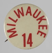 view Pinback button for the Milwaukee 14 digital asset number 1
