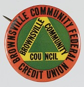 view Pinback button for the Brownsville Community Council digital asset number 1