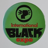 view Pinback button for the International Black Expo digital asset number 1