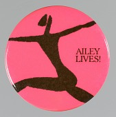 view Pinback button for the Alvin Ailey American Dance Theater digital asset number 1