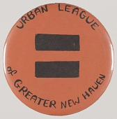 view Pinback button for the Urban League of Greater New Haven digital asset number 1