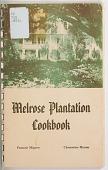 view <I>Melrose Plantation Cookbook</I> digital asset number 1