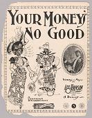 view <I>Your Money's No Good</I> digital asset number 1