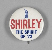 view Pinback button endorsing Shirley Chisholm for President digital asset number 1