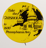 view Pinback button for the Shirley Chisholm presidential campaign digital asset number 1