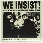 view <I>We Insist! Max Roach's - Freedom Now Suite</I> digital asset number 1