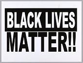 "view Placard stating ""Black Lives Matter"" used at Million Man March 20th Anniversary digital asset number 1"