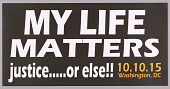 """view Posters stating """"My Life Matters"""" used at MMM 20th Anniversary digital asset number 1"""