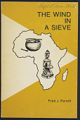 view <I>The Wind in a Sieve: African art: concept and context</I> digital asset number 1
