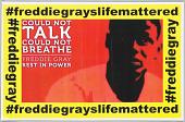 view Flier in memory of Freddie Gray digital asset number 1