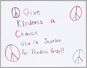 """view Poster reading """"Give Kindess a Chance"""" used at Baltimore protests digital asset number 1"""