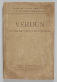 view <I>Michelin Illustrated Guides to the Battlefields (1914-1918): Verdun and the Battles for its Possession.</I> digital asset number 1