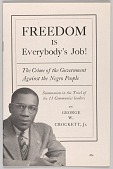 view <I>Freedom is Everybody's Job! The Crime of the Government Against the Negro People: Summation in the Trial of the 11 Communist leaders</I> digital asset number 1