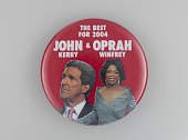 view Pinback button supporting Oprah Winfrey as John Kerry's running mate digital asset number 1