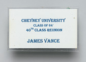 view Cheyney University Class of '64 40th Class Reunion name tag owned by Jim Vance digital asset number 1