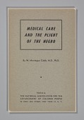 view <I>Medical Care and the Plight of the Negro</I> digital asset number 1