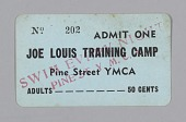 view Admission ticket for Joe Louis Training Camp, St. Louis, Missouri digital asset number 1
