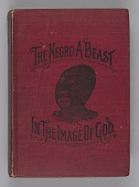 view <I>The Negro a Beast, or, In the Image of God?</I> digital asset number 1
