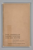 view <I>The American Negro Writer and His Roots: Selected Papers from the First Conference of Negro Writers, March, 1959</I> digital asset number 1