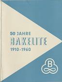 view 50 Jahre Bakelite 1910-1960 [pamphlet] digital asset: 50 Jahre Bakelite 1910-1960 [pamphlet].