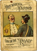 "view Drummer's Yarns / Fun on the ""Road"" [sic] [book] digital asset: Drummer's Yarns / Fun on the ""Road"" [sic] [book], 1886."