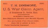 view T.H. Dinsmore, / U.S. War Claim Agent, [business card] digital asset: T.H. Dinsmore, / U.S. War Claim Agent, ca. 1886 [business card].