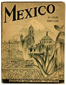 view MEXICO / IN YOUR / OWN CAR [softbound book] digital asset: MEXICO / IN YOUR / OWN CAR [softbound book].