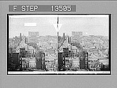 view From Kohl Building, W. to Fairmont Hotel and Nob Hill, over rich and splendid San Francisco. 8222 Photonegative 1906 digital asset number 1