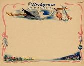 view [Storkgram telegram blank; illustration of stork carrying infant in diaper.] digital asset: [Storkgram telegram blank; illustration of stork carrying infant in diaper.]