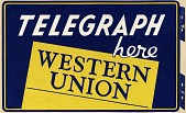 view Telegraph here Western Union [sign painted on mat board] digital asset: Telegraph here Western Union [sign painted on mat board].