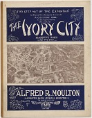 view The Ivory City [sheet music] digital asset: The Ivory City [sheet music], 1904.