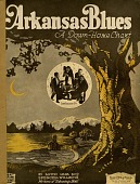 view Arkansas Blues (A Down-Home Chant) [sheet music] digital asset: Arkansas Blues (A Down-Home Chant) [sheet music], copyright 1921.