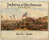 view The Battle of Fort Donelson / A Musical Description [sheet music] digital asset: The Battle of Fort Donelson / A Musical Description [sheet music].