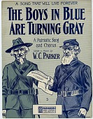 view The Boys in Blue Are Turning Gray / A Patriotic Song and Chorus [sheet music] digital asset: The Boys in Blue Are Turning Gray / A Patriotic Song and Chorus [sheet music].