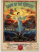 view Dawn of the Century / March & Two Step [sheet music] digital asset: Dawn of the Century / March & Two Step [sheet music] 1900.