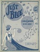view Just Blue [sheet music] digital asset: Just Blue [sheet music].