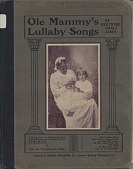 view Ole Mammy's Lullaby Songs [book] digital asset: Ole Mammy's Lullaby Songs [book].