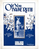 "view Oh! You / ""Babe"" Ruth [sheet music] digital asset: Oh! You / ""Babe"" Ruth [sheet music], 1920."