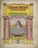 view Louisiana Purchase Exposition March [sheet music] digital asset: Louisiana Purchase Exposition March [sheet music], 1904.