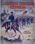 view Marching Through Georgia: March and Two-Step [sheet music] digital asset: Marching Through Georgia: March and Two-Step [sheet music].