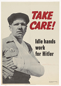 view Take Care! Idle Hands Work for Hitler digital asset: Take Care! Idle Hands Work for Hitler