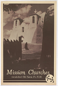 view Mission Churches Roundabout Old Santa Fe, N.M digital asset: Mission Churches Roundabout Old Santa Fe, N.M