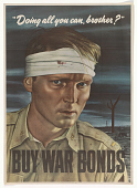 """view """"Doing All You Can, Brother?"""" Buy War Bonds. Treasury Department. digital asset: """"Doing All You Can, Brother?"""" Buy War Bonds. Treasury Department"""