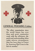 """view General Pershing Cables: """"No Other Organization ... Has Ever Done Such Great Constructive Work ... Than Has Been Done in France by American Red Cross ..."""" digital asset: General Pershing Cables: """"No Other Organization ... Has Ever Done Such Great Constructive Work ... Than Has Been Done in France by American Red Cross ..."""""""