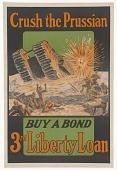 view Crush the Prussian. Buy a Bond--3rd Liberty Loan. digital asset: Crush the Prussian. Buy a Bond--3rd Liberty Loan