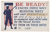 view Be Ready! A United States Navy Recruiting Party Will Visit Princeton on April 29-May 3 to Examine and Enlist Men for the Naval Service digital asset: Be Ready! A United States Navy Recruiting Party Will Visit Princeton on April 29-May 3 to Examine and Enlist Men for the Naval Service