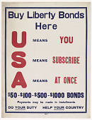 view Buy Liberty Bonds Here. U Means You--S Means Subscribe--A Means at Once... digital asset: Buy Liberty Bonds Here. U Means You--S Means Subscribe--A Means at Once...