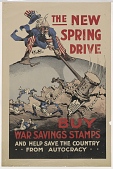 view The New Spring Drive--Buy War Savings Stamps and Help Save the Country... From Autocracy... digital asset: The New Spring Drive--Buy War Savings Stamps and Help Save the Country... From Autocracy...