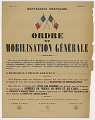 view ORDRE DE MOBILISATION GÉNÉRALE Par décret du Président de la République, la mobilisation des armées de terre, de mer et de l'air est ordonnée ... LE PREMIER JOUR DE LA MOBILISATION GÉNÉRALE EST LE Samedi deux Septembre 1939 à zero heures digital asset: ORDRE DE MOBILISATION GÉNÉRALE Par décret du Président de la République, la mobilisation des armées de terre, de mer et de l'air est ordonnée ... LE PREMIER JOUR DE LA MOBILISATION GÉNÉRALE EST LE Samedi deux Septembre 1939 à zero heures