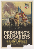 view Pershing's Crusaders Auspices of the United States Government the First Official American War Picture Taken by U.S. Signal Corps and Navy Photographers digital asset: Pershing's Crusaders Auspices of the United States Government the First Official American War Picture Taken by U.S. Signal Corps and Navy Photographers